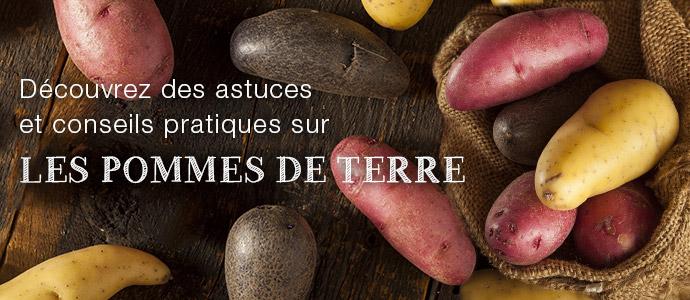 La pomme de terre : conseils et astuces Blog Patate