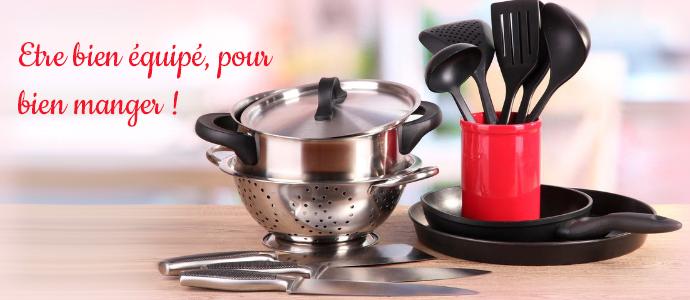 Être bien équipé, pour bien manger ! blog cuisine