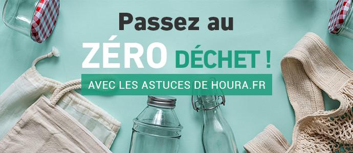Les astuces zéro déchet de houra.fr ED Blog Astuces 0 Dechets2020